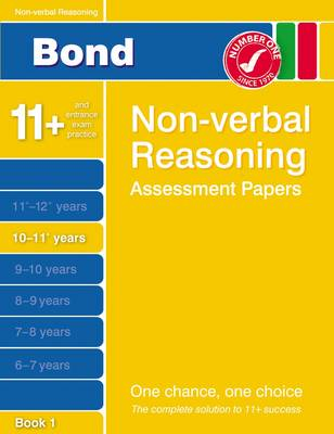 Bond Non-verbal Reasoning Assessment Papers 10-11+ Years Book 1 by Alison Primrose