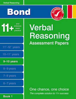 Bond Verbal Reasoning Assessment Papers 9-10 Years Book 1 by J. M. Bond