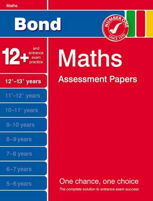 Bond Maths Assessment Papers 12+-13+ Years by David Clemson