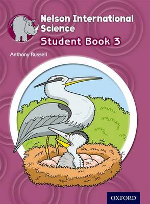 Nelson International Science Student Book 3 by Anthony Russell