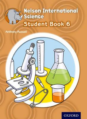 Nelson International Science Student Book 6 by Anthony Russell