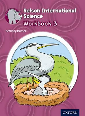 Nelson International Science Workbook 3 by Anthony Russell