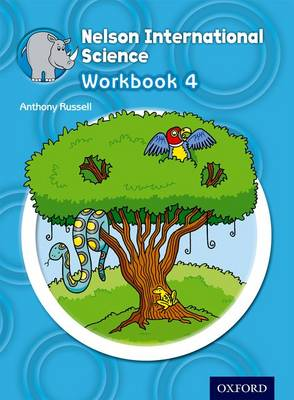 Nelson International Science Workbook 4 by Anthony Russell