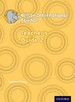 Nelson International Science Teacher's Guide 2 by Anthony Russell