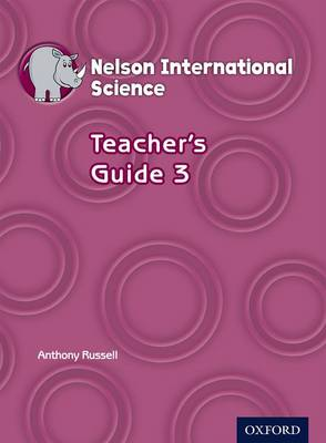 Nelson International Science Teacher's Guide 3 by Anthony Russell