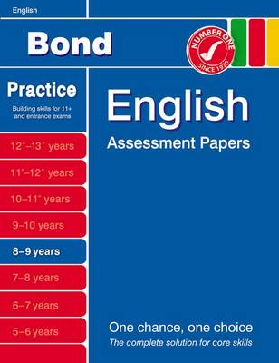 Bond English Assessment Papers 8-9 Years by J. M. Bond, Sarah Lindsay