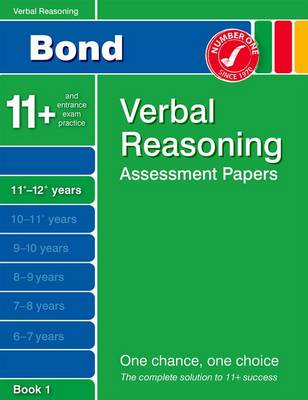 Bond Verbal Reasoning Assessment Papers 11+-12+ Years Book 1 by J. M. Bond