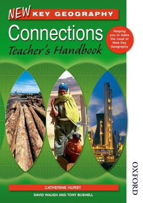 New Key Geography Connections Teacher's Handbook by Catherine Hurst