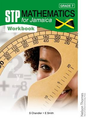 STP Mathematics for Jamaica Grade 7 Workbook by Ewart Smith