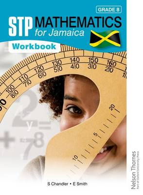 STP Mathematics for Jamaica Grade 8 Workbook by Ewart Smith