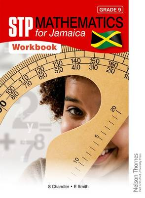 STP Mathematics for Jamaica Grade 9 Workbook by Ewart Smith
