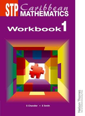 STP Caribbean Mathematics Workbook 1 by Ewart Smith
