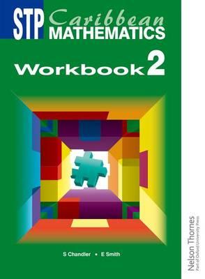 STP Caribbean Mathematics Workbook 2 by Ewart Smith