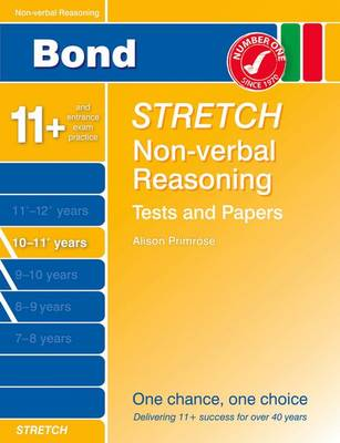 Bond Stretch Non-Verbal Reasoning Tests and Paapers Papers 10-11+ Years by