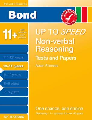 Bond Up to Speed Non-Verbal Reasoning Tests and Papers 10-11+ Years by
