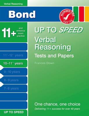 Bond Up to Speed Verbal Reasoning Tests and Papers 10-11+ Years by