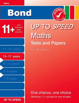 Bond Up to Speed Maths Tests and Papers 10-11+ Years by