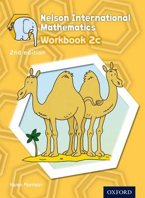 Nelson International Mathematics Workbook 2C by Karen Morrison