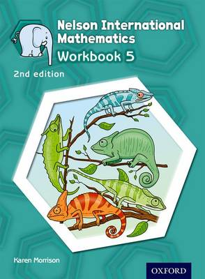 Nelson International Mathematics Workbook 5 by Karen Morrison