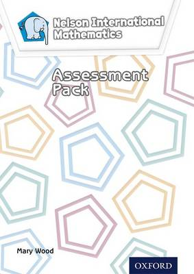Nelson International Mathematics Assessment Pack by