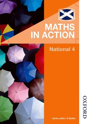 Maths in Action National 4 by Robin Howat, Joe McLaughlin, Graham Meikle, Deirdre Murray