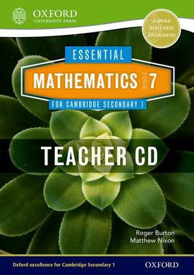 Essential Mathematics for Cambridge Secondary 1 Stage 7 Teacher CD-ROM by Roger Burton, Matthew Nixon