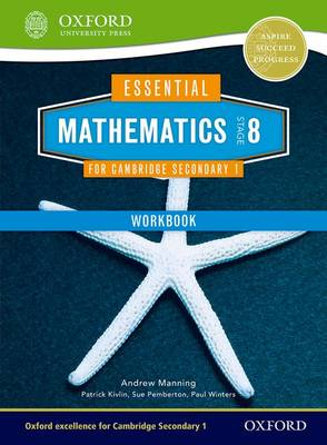 Essential Mathematics for Cambridge Secondary 1 Stage 8 Work Book by Andrew Manning, Sue Pemberton, Patrick Kivlin, Paul Winters