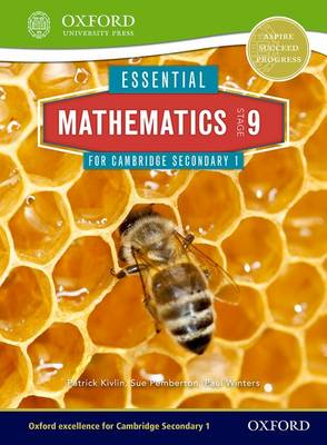 Essential Mathematics for Cambridge Secondary 1 Stage 9 Pupil Book by Sue Pemberton, Patrick Kivlin, Paul Winters