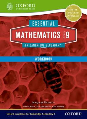 Essential Mathematics for Cambridge Secondary 1 Stage 9 Work Book by Margaret Thornton, Sue Pemberton, Patrick Kivlin, Paul Winters