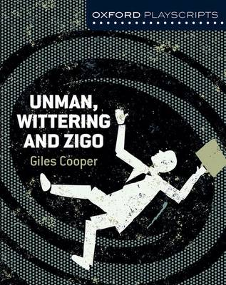 Dramascripts: Unman Wittering and Zigo by Giles Cooper