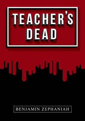Teacher's Dead Nelson Thornes Page Turners by Benjamin Zephaniah