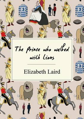 The Prince Who Walked with Lions Nelson Thornes Page Turners by Elizabeth Laird