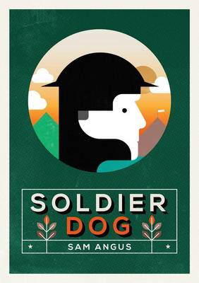Soldier Dog Nelson Thornes Page Turners by Sam Angus