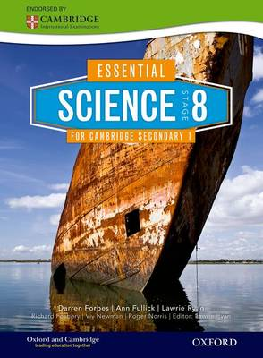 Essential Science for Cambridge Secondary 1 Stage 8 by Darren Forbes, Richard Fosbery, Ann Fullick, Viv Newman