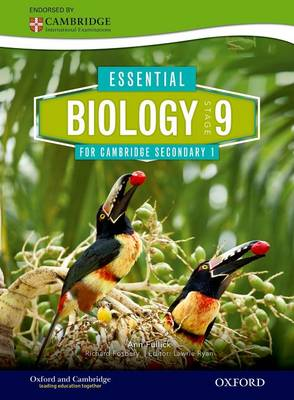 Essential Biology for Cambridge Secondary 1 Stage 9 by Richard Fosbery, Ann Fullick