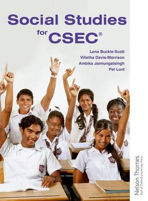 Social Studies for CSEC by Nigel Lunt, Lena Buckle-Scott, Vilietha Davis-Morrison