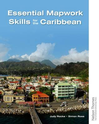 Essential Mapwork Skills for the Caribbean by Simon Ross, Judy Rocke