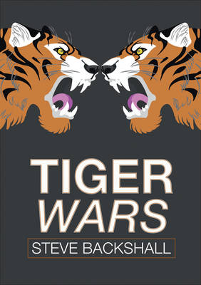 Tiger Wars Nelson Thornes Page Turners by Steve Backshall