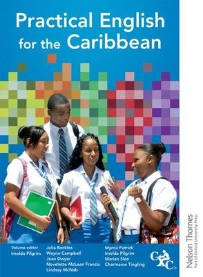 Practical English for the Caribbean by Imelda Pilgrim, Marian Slee, Lindsay McNab, Wayne, PhD Campbell