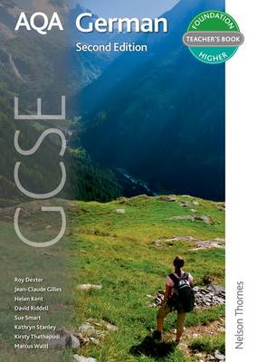 AQA GCSE German Teacher's Book by Kirsty Thathapudi