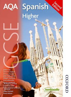 AQA GCSE Spanish Higher Student Book by