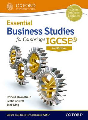 Essential Business Studies for Cambridge IGCSE by Robert Dransfield, Leslie Garrett, Jane King