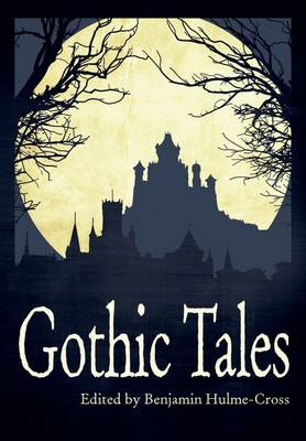 Gothic Tales Nelson Thornes Page Turners by Benjamin Hulme-Cross
