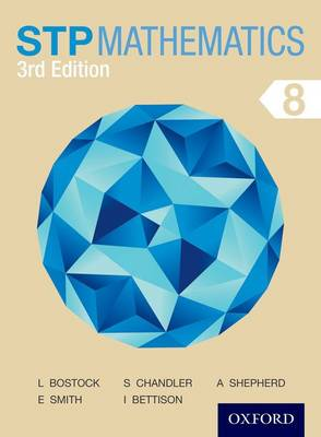 STP Mathematics 8 Student Book by Sue Chandler, Linda Bostock, Audrey Shepherd, Ian Bettison