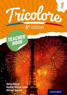 Tricolore Teacher Book 1 by Heather Mascie-Taylor, Sylvia Honnor, Michael Spencer