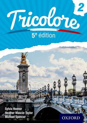 Tricolore 5e edition Student Book 2 by