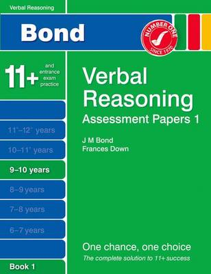 Bond Assessment Papers Verbal Reasoning 9-10 Yrs Book 1 by Frances Down