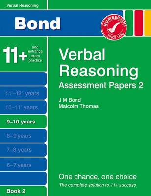 Bond Assessment Papers Verbal Reasoning 9-10 Yrs Book 2 by Malcolm Thomas