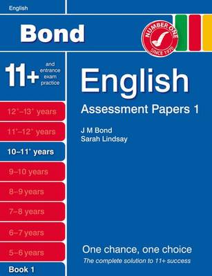 Bond Assessment Papers English 10-11+ Yrs Book 1 by Sarah Lindsay