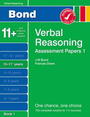 Bond Assessment Papers Verbal Reasoning 10-11+ Yrs Book 1 by Malcolm Thomas